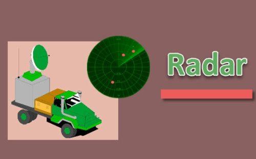 ما هو الرادار Radar؟ وكيف يعمل؟ واهم استخداماته