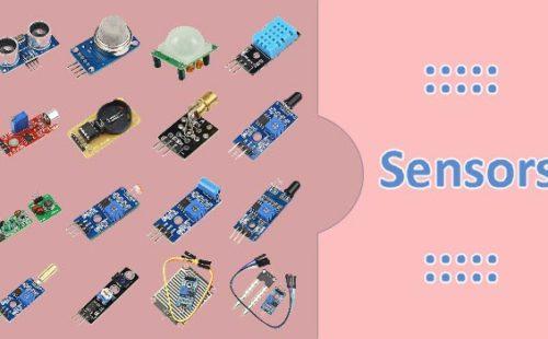 الحساسات Sensors وأهم أنواعها؟ ووظيفة كل منها